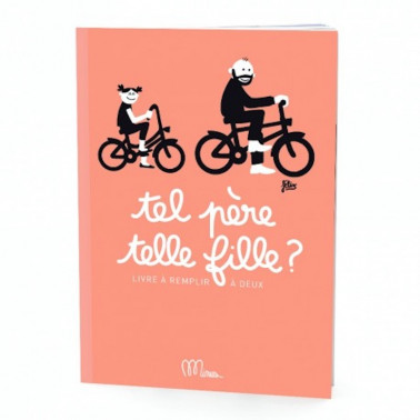 cahier a remplir tel pere telle fille made in france